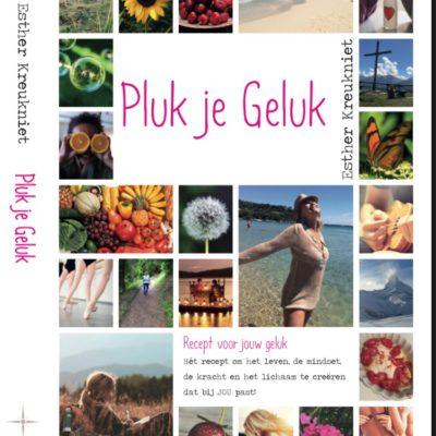 Pluk je geluk boek Esther Kreukniet